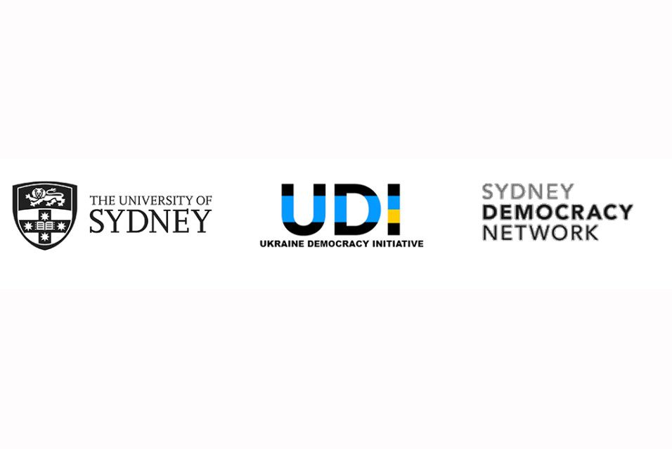 Ukraine Democracy Initiative, Sydney Democracy Network, School of Political and Social Sciences, THE UNIVERSITY OF SYDNEY